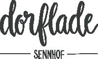 Dorflade Sennhof
